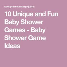 10 Unique and Fun Baby Shower Games - Baby Shower Game Ideas