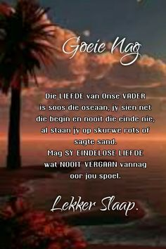 Evening Greetings, Goeie Nag, Afrikaans Quotes, Good Night Quotes, Poems, Messages, Sleep Tight, Inspirational, Projects