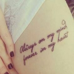Beautiful quote tattoo, loved it!