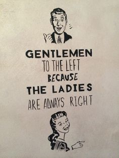 Ladies are always right!