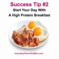 Plexus Slim Success Tip #2 Start Your Day With a High Protein Breakfast plexusslim.com/h2bright ambassador # 305135