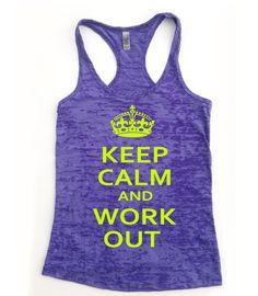 Keep Calm and Workout Tank Top // Keep Calm and by Built2InspireU, $20.00