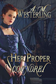 Its week eight for our medieval monday villains theme and her proper scoundrel kindle edition by am westerling romance kindle ebooks amazon fandeluxe Ebook collections