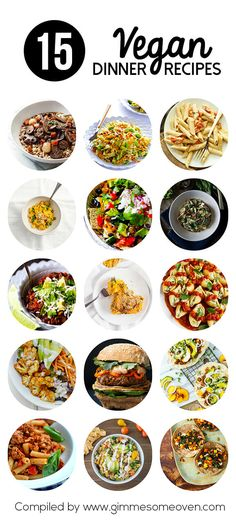 A collection of 15 easy and delicious vegan dinner recipes from food bloggers across the web.