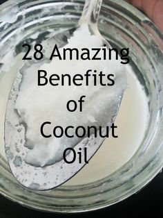 28 Amazing Benefits of Coconut Oil #coconutoil #health
