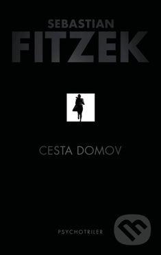 Kniha: Cesta domov (Sebastian Fitzek). Nakupujte knihy online vo vašom obľúbenom kníhkupectve Martinus! Woody Allen, Book Lists, Movies, Movie Posters, Therapy, Films, Film Poster, Cinema, Movie