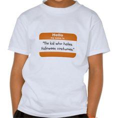 The Kid Who Hates Halloween Costumes T-Shirt #Halloween #costume #generic