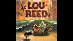 Lou Reed - Wild Child (HQ)