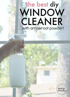 Natural Window Cleaner Recipe with Arrowroot Powder