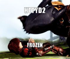 Yes. Some critics say Frozen is better, so the movies stay friends, and they play fight.