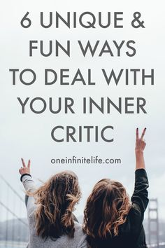 Your inner critic isn't the enemy. And shouldn't be taken so seriously. Here are 6 of my favourite unique and fun ways to deal with your inner critic http://oneinfinitelife.com/ways-to-deal-with-your-inner-critic/