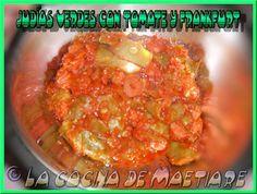 La cocina de Maetiare: Judías verdes con tomate y frankfurt