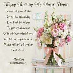 Birthday Quotes for My Mom In Heaven . 11 Luxury Birthday Quotes for My Mom In Heaven . Happy Birthday My Angel Mother Delicious Dinners Birthday In Heaven Poem, Birthday Wishes For Mother, Birthday Quotes For Me, Birthday Greetings, Birthday Cards, Happy Heavenly Birthday Dad, 80th Birthday, Birthday Images, August Birthday Quotes