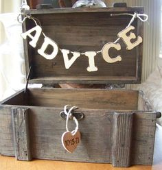 Box for people to put slips of advice in...cute idea to look back at :)