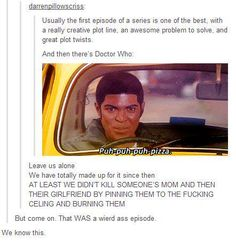 """And then there's Doctor Who. ----> Seriously, this episode is like the initiation into the Doctor Who fandom>>I remember watching """"Rose"""" and being like """"this is a weird ass show, I love it"""" Fandoms, Space Man, Fandom Crossover, Don't Blink, Torchwood, Geek Out, David Tennant, Tumblr, Dr Who"""