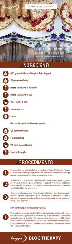 Ricetta per crepes con confettura di mirtilli rossi e vaniglia, con farina biologica Arifa Ruggeri. www.ruggerishop.it www.arifa.it http://caramelalafleurdesel.blogspot.it