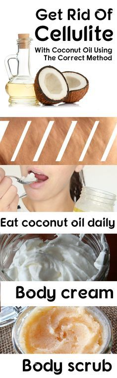 Get Rid Of Cellulite With Coconut Oil Using The Correct Method