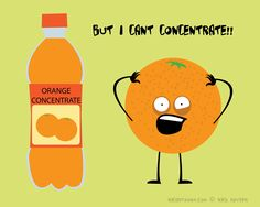 "Neither can we!  Positive Energy is always made from 100% pure orange juice - never from ""concentrate""."