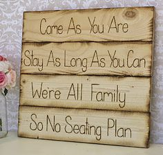 I hate seating plans at receptions and weddings. Two families are becoming one big family share in that joy!
