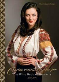 Cartea vinurilor romanesti / The Wine Book of Romania -- Marinela Vasilica Ardelean -- Editura Rao Books Romania, Books, Libros, Book, Book Illustrations, Libri