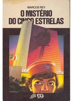 """""""O Mistério do Cinco Estrelas"""". Outro clássico do Marcos Rey. Coleção Vaga-Lume: diretamente do túnel do tempo."""
