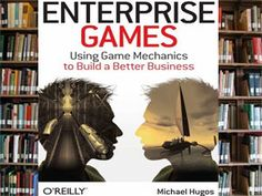 Book Review: Enterprise Games (O Reilly Media) - Game Industry News