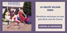 Benefícios exclusivos no outlet de luxo La Vallée Village Paris :: Jacytan Melo Passagens
