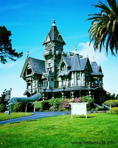 The Carson Mansion - A timeless beauty among the Redwoods in Old Town Eureka, Ca