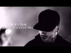 Quiero Hacerte Mia - Nicky Jam (Original) (Te Busco) Nuevo Reggaeton 2015 - YouTube