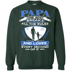 """""""Papa Breaks The Rules T-Shirt & Hoodie PAPA One Who Breaks All The…"""