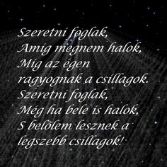 szeretet Missing You So Much, I Love You, My Love, Word 2, Einstein, Qoutes, Love Quotes, Things I Want, Poems