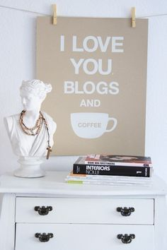 I love you, blogs and coffee print, $25
