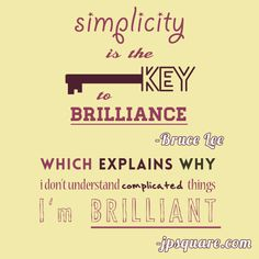 Almost Famous #inspirational #quote from Bruce Lee and yours truly, jpsquare.com. #humor simplicity