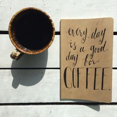 Good Day for Coffee, Hand-lettered Moleskine Journal