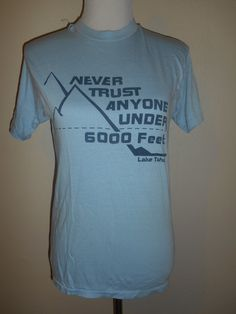 Vintage unisex 80's Never Trust Anyone Under by ATELIERVINTAGESHOP
