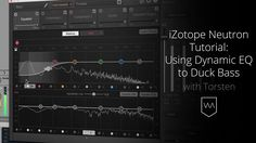 iZotope Neutron Tutorial: Using Dynamic EQ to Duck Bass