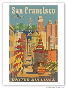 Vintage Art Travel Poster United Airlines San Francisco