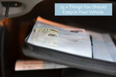 Be Prepared! 15+ Things You Should Keep In Your Vehicle