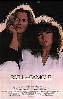 Rich and Famous (1981 film) - Wikipedia, the free encyclopedia