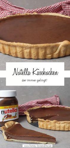 Schokoladiger Nutella Käsekuchen der immer gelingt #Nutella #Käsekuchen #NutellaKäsekuchen Nutella Pie, 4 Kids, Quiches, Easy Peasy, Good Food, Favorite Recipes, Sweets, Cooking, Ethnic Recipes