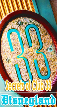 Wonder what's behind the door with the number 33 on it at Disneyland? Find out the some secrets about the exclusive club here!