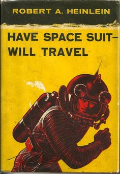 Have Space Suit - Will Travel Cover art by Ed Emshwiller (1958)