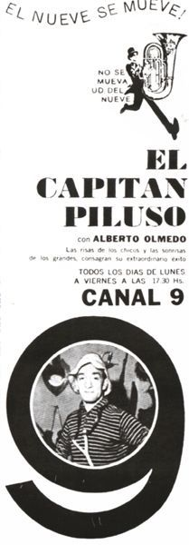 Programa EL CAPITAN PILUSO. Canal 9, década del 60.
