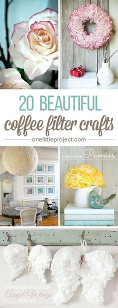 20 Beautiful Coffee Filter Crafts - Even if you don't drink coffee, you are going to LOVE these!