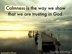 Trusting in God  #Quotes #God
