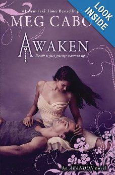 Abandon Book 3: Awaken  by Meg Cabot: Books An exciting conclusion to the trilogy