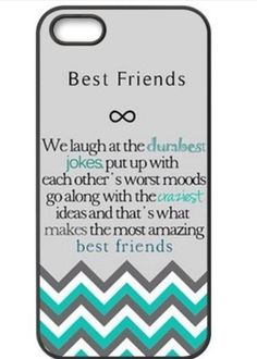 "Best Friends Quote iPhone 4 Case - ""We laugh at the dumbest jokes, put up with the worst moods, go along with the craziest ideas, and thats what makes us the most amazing best friends"" Chevron iP Best Friend Cases, Bff Cases, Friends Phone Case, Funny Phone Cases, Iphone Phone Cases, Bff Quotes, Best Friend Quotes, Phone Quotes, Gifts For Friends"