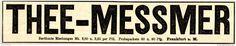 Original-Werbung/ Anzeige 1897 - THEE (TEE) MESSMER - ca. 190 x 35 mm