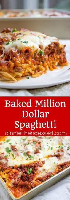 Baked Million Dollar Spaghetti Is Creamy With A Melty Cheese Center Topped With Meat Sauce
