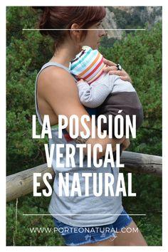 Portabebés y la posición vertical en el bebé  http://porteonatural.com/la-posicion-vertical-es-natural-desmitificandoelporteo/  #maternidadconsciente #crianzaenbrazos #serporteados #portabebésycrianza #crianzaconsciente